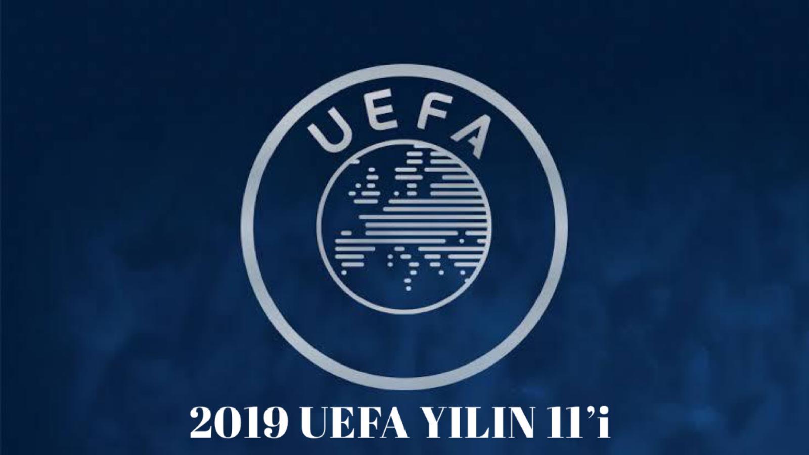 2019 UEFA YILIN 11'i